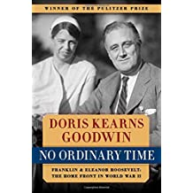 No Ordinary Time: Franklin & Eleanor Roosevelt: The Home Front in World War II