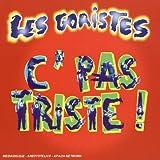 Songtexte von Les Goristes - C' pas triste
