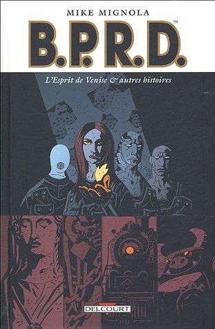 BPRD, Tome 2 : L'esprit de Venise & autres histoires