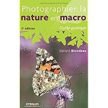 Photographier la nature en macro - Guide pratique