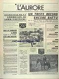 Telecharger Livres AURORE L No 8582 du 04 04 1972 AVERTISSEMENT AMERICAIN AU NORD VIETNAM UN TRISTE RECORD ENCORE BATTU SUR LES ROUTES DE PAQUES LE RAPT DE LA PETITE CORINNE A CLAMART DROGUE LE TRAFIQUANT LOUIS SANTONI ARRETE EN CORSE SALLUSTRO TOUJOURS INTROUVABLE ARRESTATION DE SES RAVISSEURS ANNONCE PAR LANUSSE (PDF,EPUB,MOBI) gratuits en Francaise