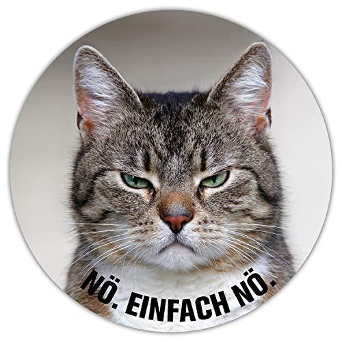 Mauspad mit Katzen-Motiv und Spruch I Ø 22 cm rund I Mousepad in Standard-Größe, rutschfest I lustig frech I Nö. Einfach nö. I dv_465 -