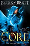 The Core: Book Five of The Demon Cycle (English Edition)