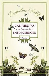 Jacqueline Kelly: Calpurnias (r)evolutionäre Entdeckungen