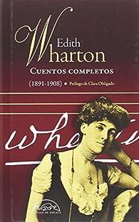 Cuentos completos I par Edith Wharton