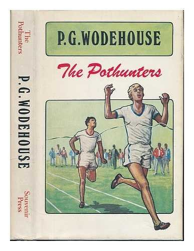 The pothunters / [by] P.G. Wodehouse