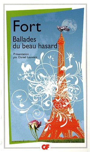 Ballades du beau hasard : Poèmes inédits et autres poèmes