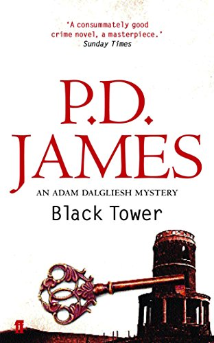 The Black Tower (Inspector Adam Dalgliesh Mystery)