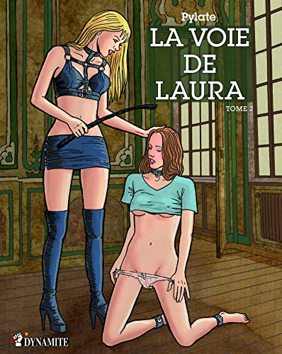 La Voie de Laura - tome 2 (French Edition)