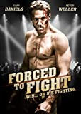 Forced to Fight [Import USA Zone 1]