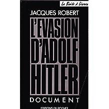 L'évasion d'Adolf Hitler