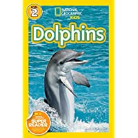 """Dolphins (""""National Geographic"""" Readers) (National Geographic Readers) (National Geographic Kids Readers: Level 2)"""