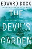 The Devil's Garden by Docx, Edward (2012) Paperback