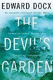 The Devil's Garden by Docx, Edward (2012) Paperback