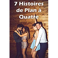 7 Histoires de Plan à Quatre