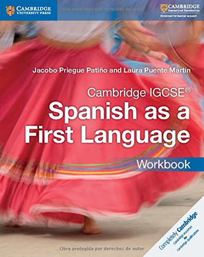 Cambridge IGCSE® Spanish as a First Language Workbook (Cambridge International IGCSE)