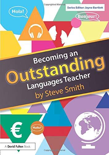 Becoming an Outstanding Languages Teacher (Becoming an Outstanding Teacher)