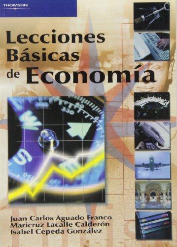 Lecciones básicas de economía por JUAN CARLOS AGUADO FRANCO