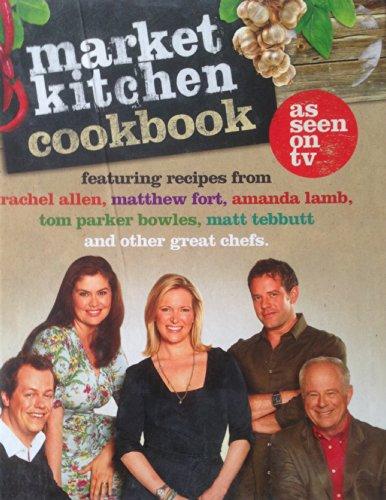 Market Kitchen Cookbook por Rachel Allen