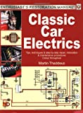 Classic Car Electrics (Enthusiast's Restoration Manual Series)