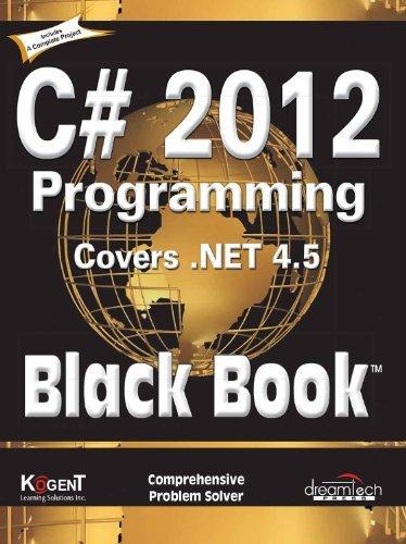 PDF C# 2012 PROGRAMMING, COVERS  NET 4 5, BLACK BOOK by KOGENT
