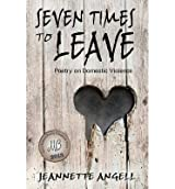 [( Seven Times to Leave: Poems By Angell, Jeannette ( Author ) Paperback Mar - 2013)] Paperback