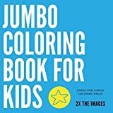 Jumbo Coloring Book for Kids: Large and Simple Coloring Pages