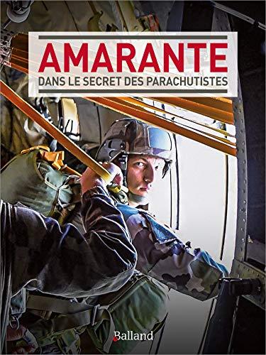 Amarante : Dans le secret des parachutistes par Collectif
