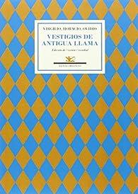 Vestigios de antigua llama: Antología par  Virgilio
