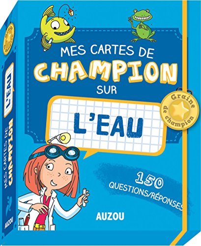 Mes cartes de champion - Leau par Patrick David