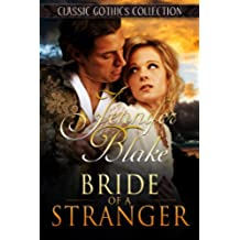 Bride of a Stranger (Classic Gothics Collection Book 2) (English Edition)