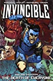 [Invincible Volume 18: Death of Everyone] [By: Kirkman, Robert] [August, 2013]