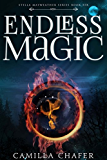 Endless Magic (Stella Mayweather Series Book 6) (English Edition)