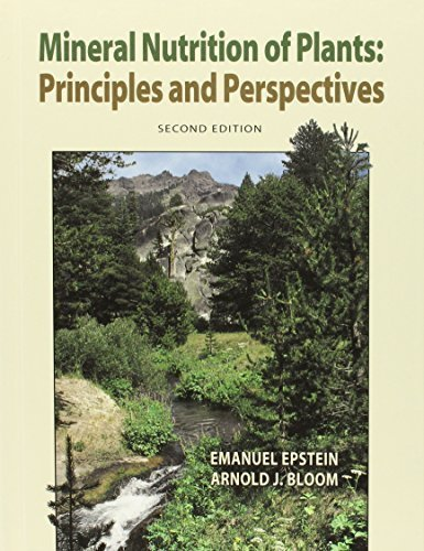 Mineral Nutrition of Plants: Principles and Perspectives 2nd edition by Emanuel Epstein, Arnold J. Bloom (2004) Hardcover