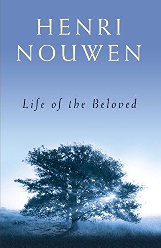 Life of the Beloved (English Edition) por Henri J. M. Nouwen