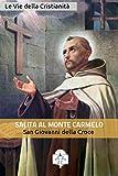 eBook Gratis da Scaricare Salita al Monte Carmelo I doni della Chiesa (PDF,EPUB,MOBI) Online Italiano