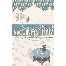Sugar Street (The Cairo Trilogy, Vol .3)