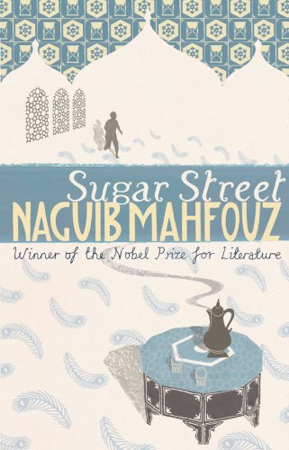Sugar Street: Cairo Trilogy 3: 2nd volume. Vol.1 (The Cairo Trilogy)
