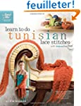 Learn to Do Tunisian Lace Stitches: W...