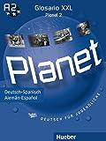 Planet 2: Deutsch für Jugendliche.Deutsch als Fremdsprache / Glosario XXL Deutsch-Spanisch – Alemán-Español