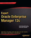 Expert Oracle Enterprise Manager 12c