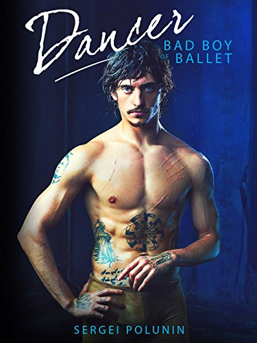 Dancer - Bad Boy of Ballet -