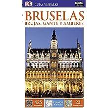 Bruselas, Brujas, Gante y Amberes (Guías Visuales) (GUIAS VISUALES)