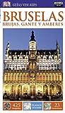 Bruselas, Brujas, Gante y Amberes, Colección Guías Visuales) (GUIAS VISUALES)