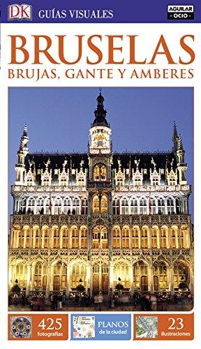 Bruselas, Brujas, Gante y Amberes, Colección Guías Visuales (GUIAS VISUALES) thumbnail