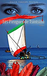 Les Pirogues de Tsintsina (French Edition)