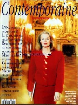CONTEMPORAINE [No 2] du 01/05/1991 - L'ENA - LA POULE AUX OEUFS D'OR - LA CHINE - 2 ANS APRES TIAN AN MEN - BORD DE MER - MODE - LES LILAS - CES FEMMES ET LEURS DROLES DE HOBBIES - MAIGRIR EN FAISANT DES REPAS D'AFFAIRES - DECORATEURS - COMMENT CHOISIR LE VOTRE -ELISABETH GUIGOU