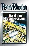 Perry Rhodan 52: Exil im Hyperraum (Silberband): 8. Band des Zyklus