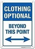 Eugene49Mor Clothing Optional Beyond This Point Schild–25,4x 35,6cm–Made in USA–.060langlebiger, Robuster Kunststoff–UV-geschützt und Wetterfest–A82–475pl