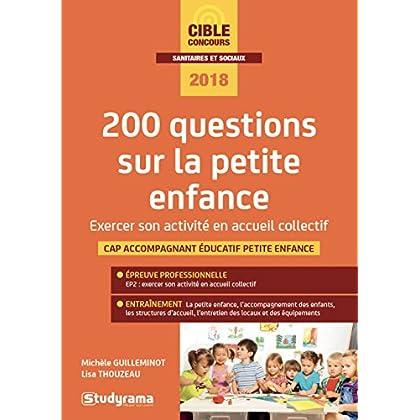 200 questions sur la petite enfance : Exercer son activité en structure collective